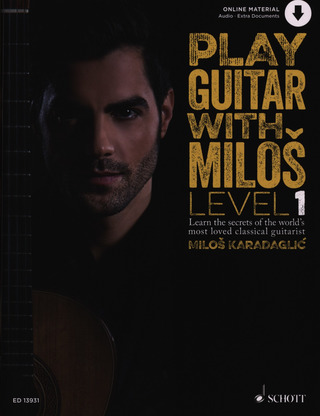 Miloš Karadaglić: Play Guitar with Miloš 1