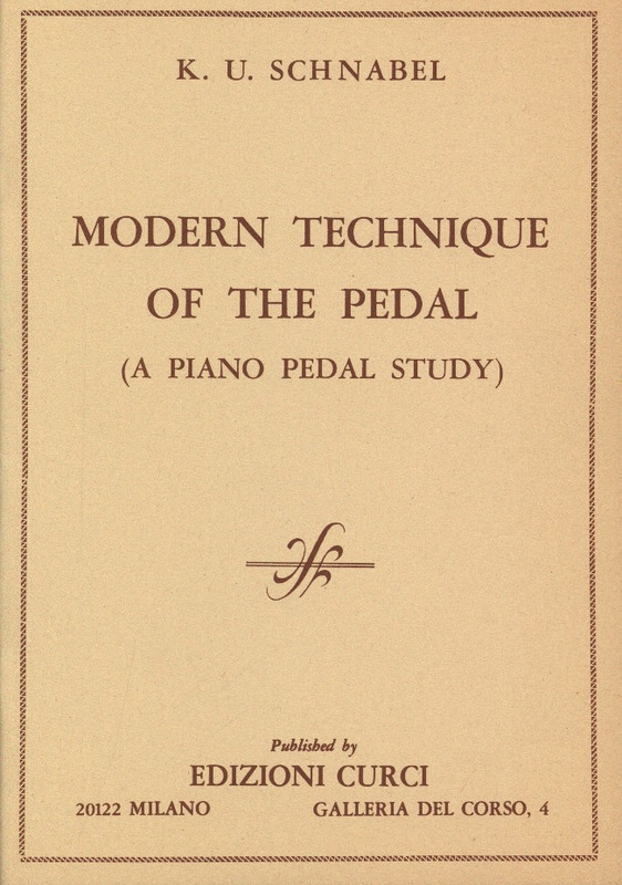 Karl Ulrich Schnabel: Modern Technique of the Pedal