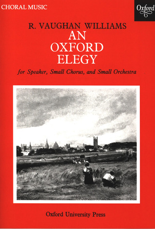 Ralph Vaughan Williams: An Oxford Elegy