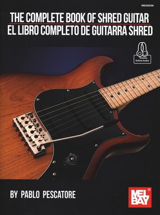 Pablo Pescatore: The Complete Book of Shred Guitar