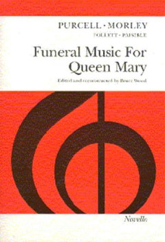 Henry Purcell et al.: Funeral Music for Queen Mary