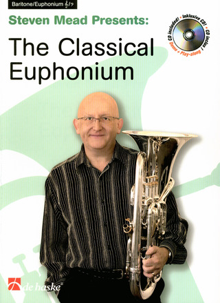 Steven Mead: The Classical Euphonium
