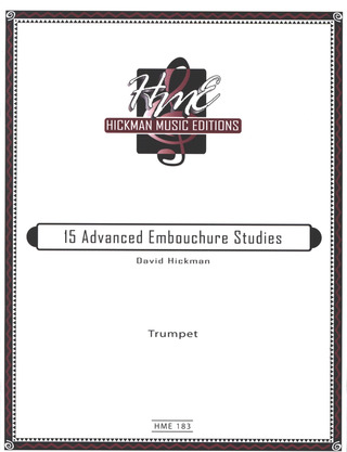 Hickman David: 15 Advanced Embouchure Studies