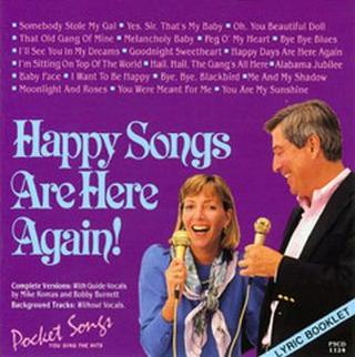 Happy Songs Are Here Again