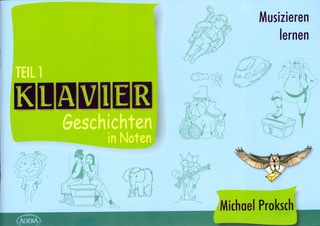 Proksch, Michael: Klaviergeschichten in Noten 1