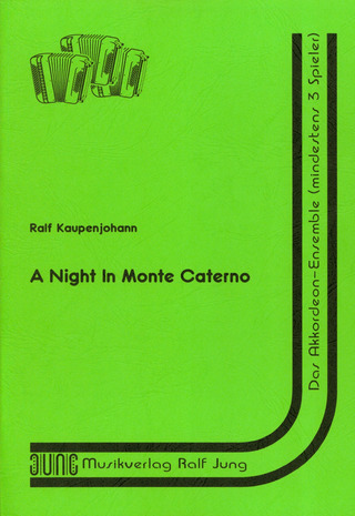 Kaupenjohann Ralf: A Night In Monte Caterno
