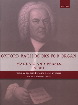 Johann Sebastian Bach: Oxford Bach Books for Organ 1