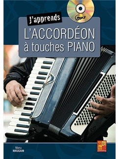 Manu Maugain: J'apprends l'accordéon à touches piano