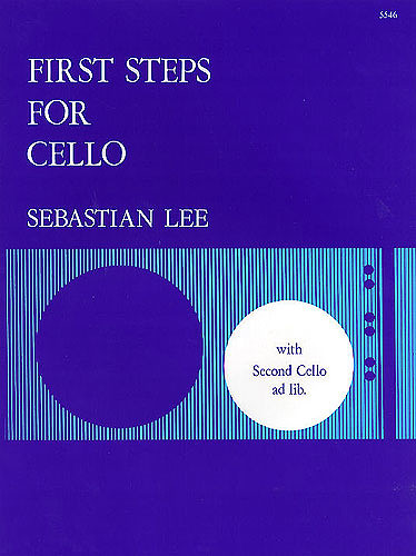 Sebastian Lee: First Steps For Cello Op 101