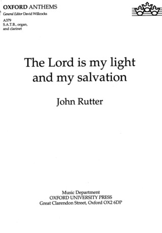 John Rutter: The Lord is My Light and My Salvation