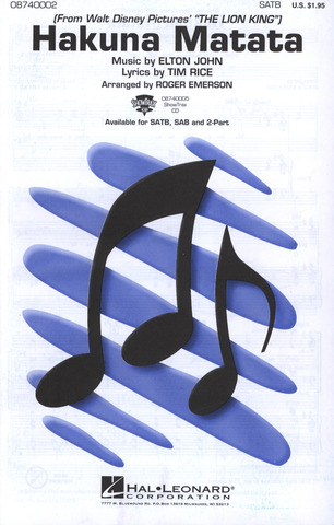 Elton John: Hakuna Matata From The Lion King (Emerson) Satb/Pf (John, E/Rice, T)