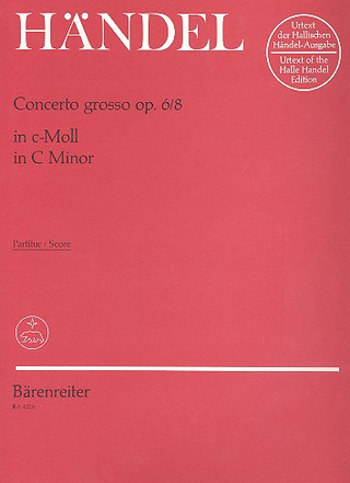 George Frideric Handel: Concerto grosso c-Moll op. 6/8 HWV 326