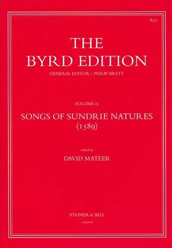 William Byrd: Songs of Sundrie Natures