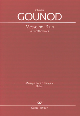Charles Gounod: Messe no. 6  in G