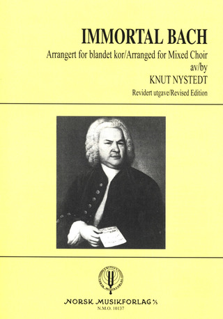 Knut Nystedt: Immortal Bach