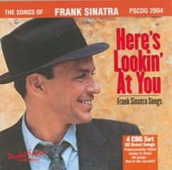 Frank Sinatra: Here's Lookin' At You - The Songs Of