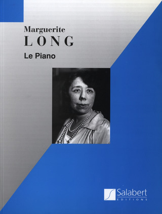 Marguerite Long: Le piano