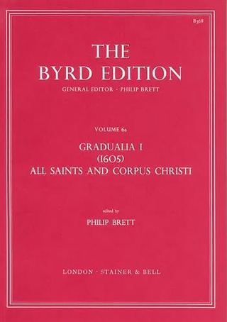 William Byrd: Gradualia I – All Saints and Corpus Christi