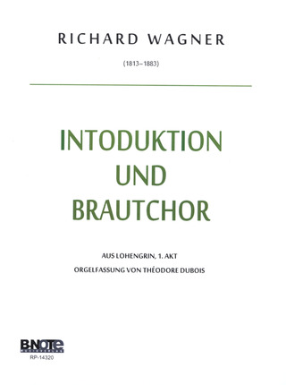 Richard Wagner: Introduktion + Brautchor (Lohengrin)