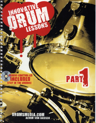 Achim von Bassen: Innovative Drum Lessons 1