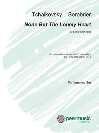 José Serebrier: None But The Lonely Heart