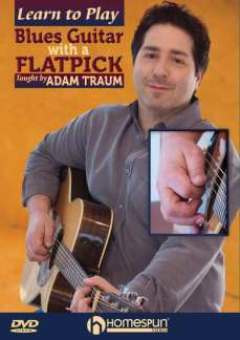 Adam Traum: Learn to play Blues Guitar with a Flatpick 1