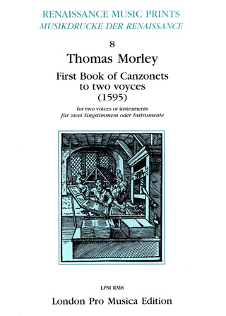 Thomas Morley: First Book Of Canzonets To Two Voices (1595)