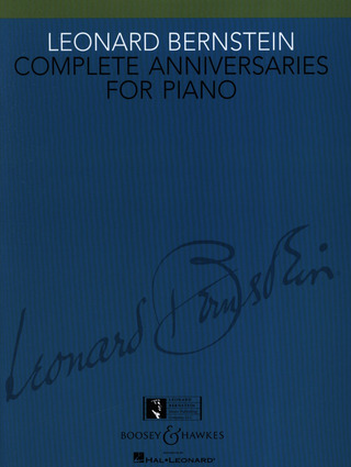 Leonard Bernstein: Complete Anniversaries for Piano