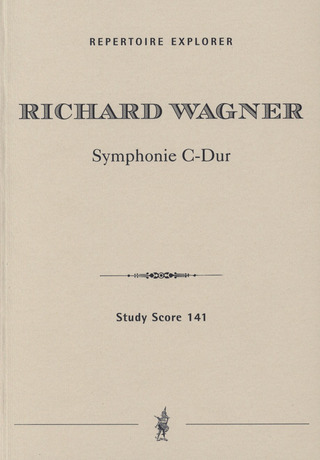 Richard Wagner: Symphony in C