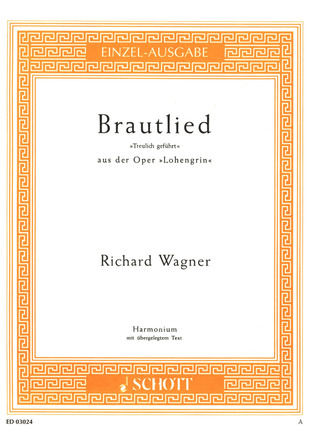 Richard Wagner: Brautlied WWV 75 (1850)