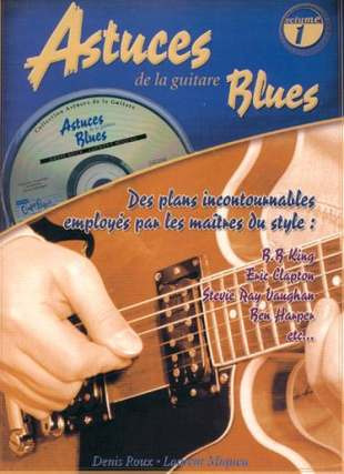 Denis Roux y otros.: Astuces de la guitare Blues 1