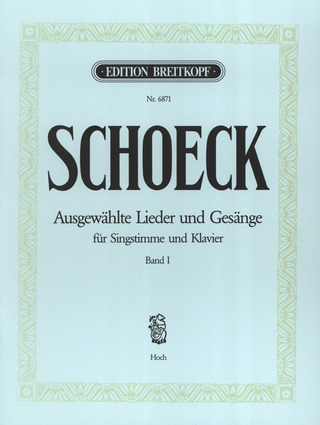 Othmar Schoeck: Selected Lieder and Songs 1 – High Voice