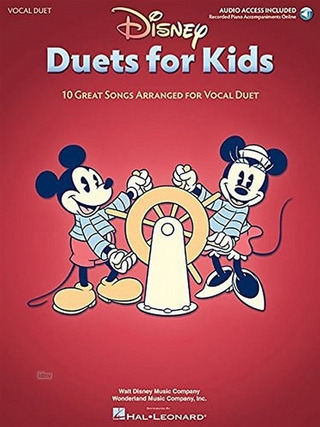 Disney Duets For Kids: 10 Great Songs Arranged For Vocal Duet