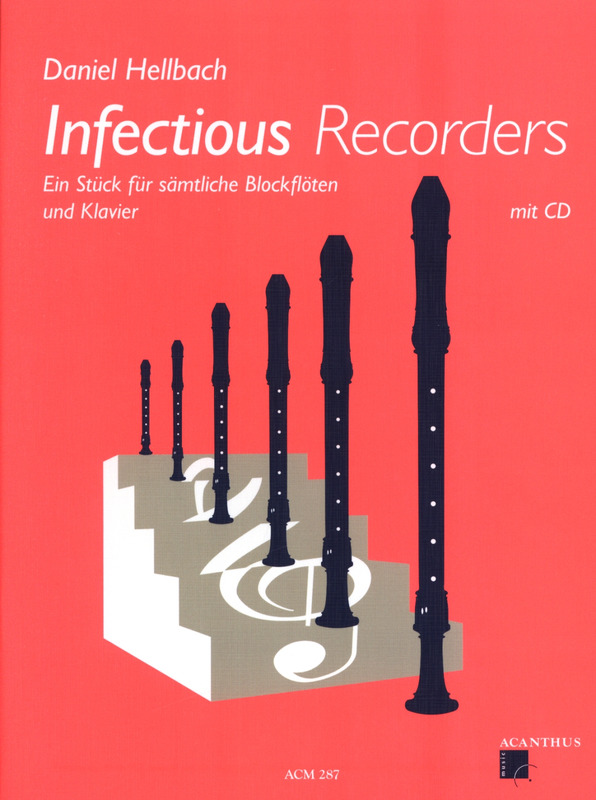 Daniel Hellbach: Infectious Recorders