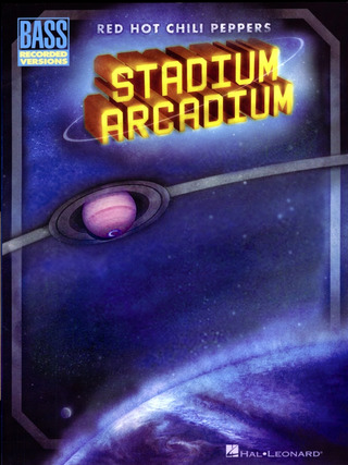 Red Hot Chili Peppers: Red Hot Chili Peppers: Stadium Arcadium (Bass Guitar Tab) Btab Book