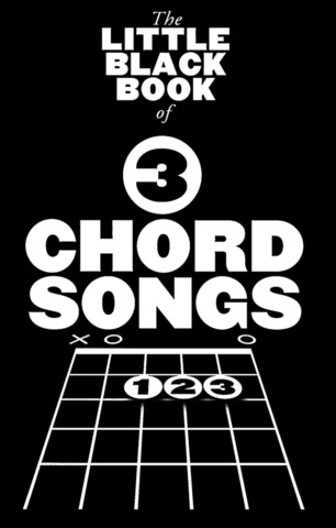 The Little Black Book Of Three 3 Chord Songs