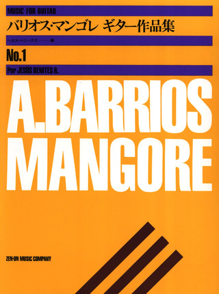 Agustín Barrios Mangoré: Music album for Guitar 1