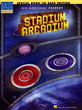 Red Hot Chili Peppers: Red Hot Chili Peppers: Stadium Arcadium (Bass Guitar Deluxe Edition) B