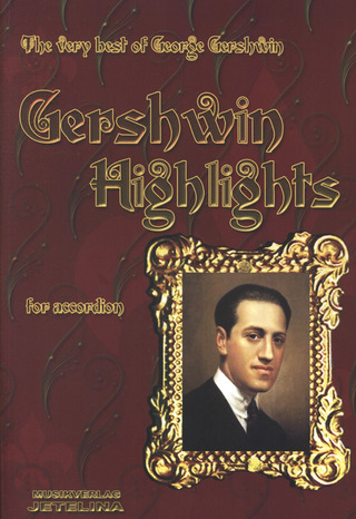 George Gershwin: Highlights
