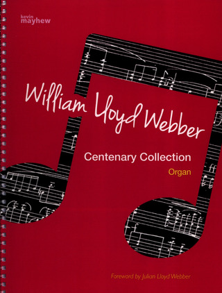 William Lloyd Webber: Centenary Collection
