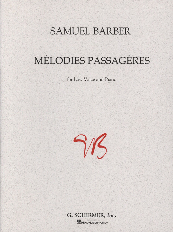Samuel Barber: Mélodies Passagères op. 27 – Low Voice