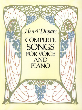 Duparc Henri: Duparc Complete Songs For Voice And Piano