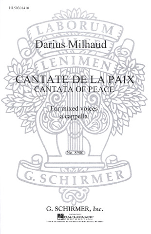 Darius Milhaud: Cantata of Peace