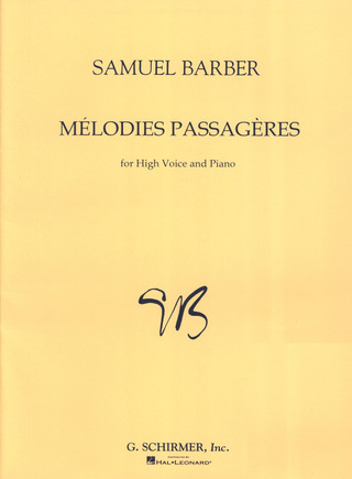 Samuel Barber: Mélodies Passagères op. 27 – High Voice