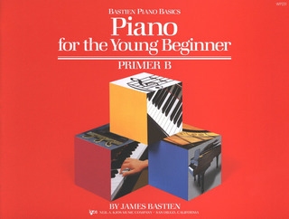 James Bastien: Bastien Piano Basics – Piano For The Young Beginner B