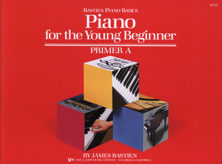 James Bastien: Bastien Piano Basics – Piano for the Young Beginner A
