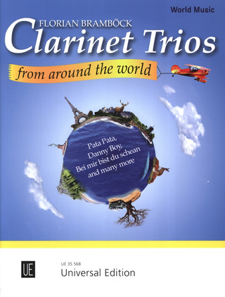 Florian Bramböck: Clarinet Trios from around the World für 3 Klarinetten
