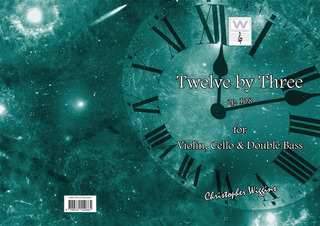 Christopher D. Wiggins: Twelve by Three op. 108