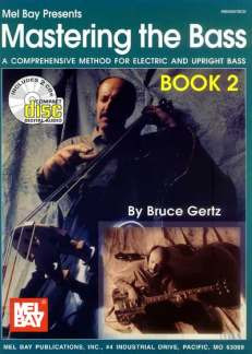 Gertz Bruce: Mastering The Bass 2