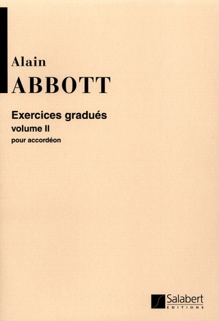 Alain Abbott: Exercices Gradues Vol. 2 Accordeon Enseignement